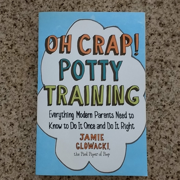Other - Book- Oh Crap! Potty Training
